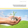 New report on Environmental taxation and EU environmental policies published by the EEA